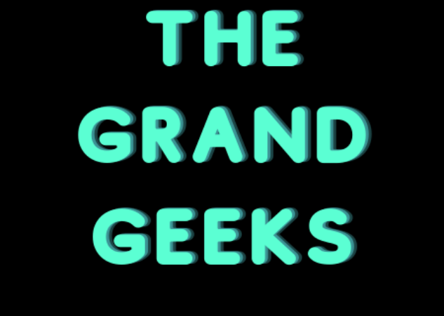 We Are the Grand Geeks