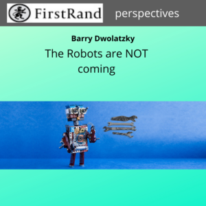 The Robots are NOT Coming